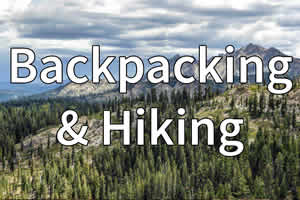 Backpacking and Hiking
